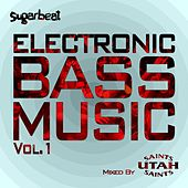 Electronic Bass Music Vol 1 - Utah Saints by Various Artists