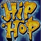 HipHop Party - Old School by Various Artists