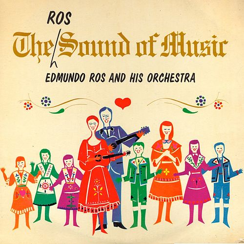 The Ros Sound of Music (Remastered) by Edmundo Ros