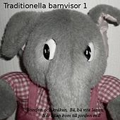 Traditionella barnvisor 1 by Various Artists