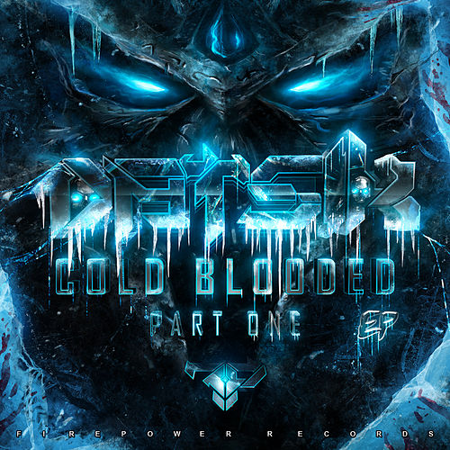 Cold Blooded EP by Datsik