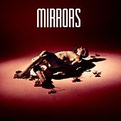 Hide And Seek (Remixes) by Mirrors