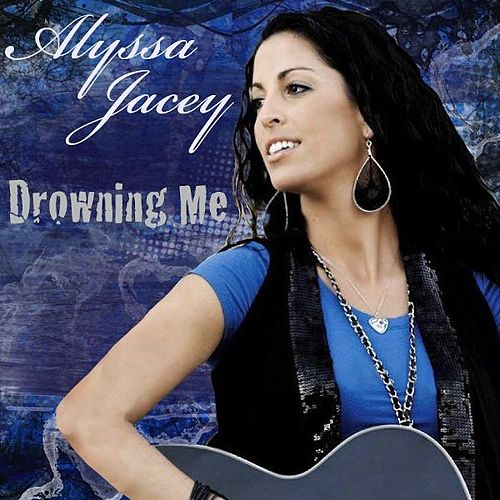 Drowning Me by Alyssa Jacey