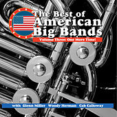 The Best Of American Big Band - Vol 3 One More Time by Various Artists