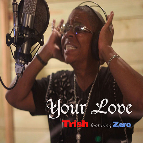 Your Love by Trish