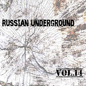 Russian Underground Vol. 14 by Various Artists
