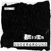 Russian Underground Vol. 18 by Various Artists