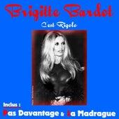 C'est Rigolo by Brigitte Bardot