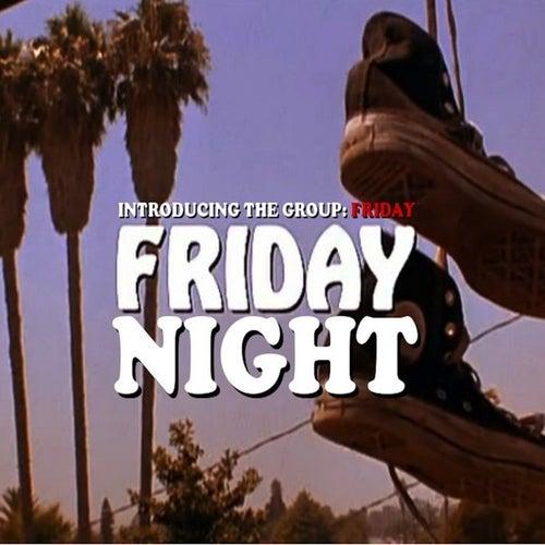 Friday Night - Single by Friday