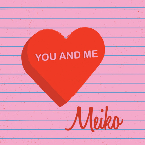 You And Me by Meiko