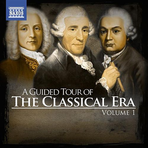 A Guided Tour of the Classical Era, Vol. 1 by Various Artists