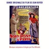 Bande Originale du film remastérisée Nous irons à Paris (1950) by Lucien Jeunesse