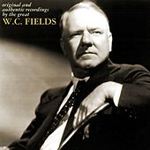 W.C. Fields by W.C. Fields