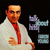 Talk About Hits! by Faron Young
