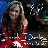 Home to Me - EP by Sarah Darling