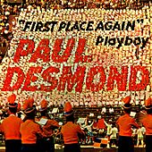 First Place Again by Paul Desmond And Friends