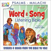 The Word and Song Listening Bible: Psalms - Malachi by Wonder Kids