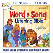 The Word and Song Listening Bible: Genesis - Exodus by Wonder Kids