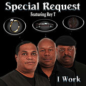 I Work by Special Request