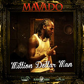 Million Dollar Man by Mavado