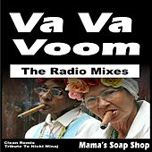 Va Va Voom - The Radio Mixes (Clean Remix Tribute to Nicki Minaj) [Nikki] by Mama's Soap Shop