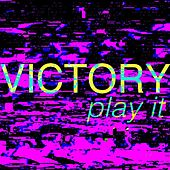 Play It by Victory