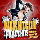 Nightclub Party Hits - Die Top Traxx für die Nacht by Various Artists