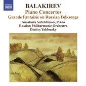 Balakirev, M.: Piano Concertos Nos. 1 and 2 / Grande Fantaisie On Russian Folksongs by Anastasia Seifetdinova