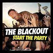 Start The Party by The Blackout