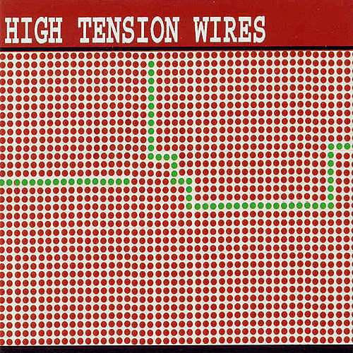 Send A Message by High Tension Wires
