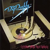 Cutting Their Own Groove by Big Daddy