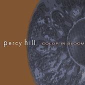Color In Bloom by Percy Hill