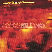 Live by Percy Hill