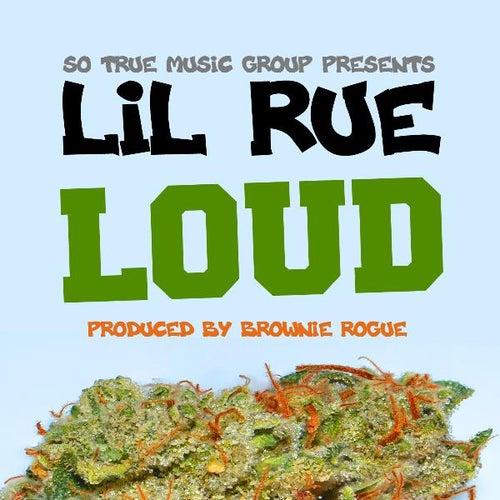 Loud by Lil Rue