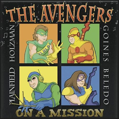 On a Mission by The Avengers