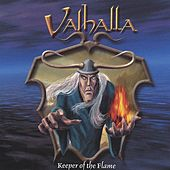 Keeper of the Flame by Valhalla