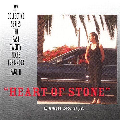 'Heart of Stone' by Emmett North Jr.