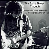 The Spirit Shines Through by Various Artists