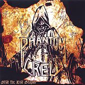 Still The Evil Stands by Phantom Crew