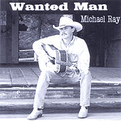 Wanted Man by Michael Ray