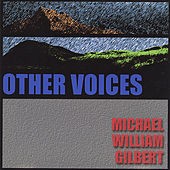 Other Voices by Michael William Gilbert