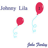 Johnny LiLa 2 by John Farley