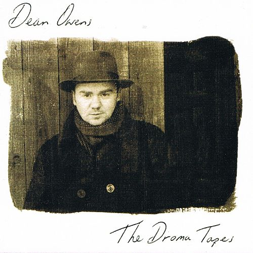 The Droma Tapes by Dean Owens