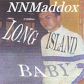 Long Island Baby by NNMaddox