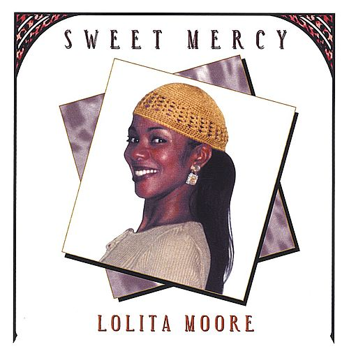 Sweet Mercy by Lolita Moore