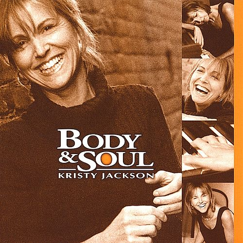 Body & Soul by Kristy Jackson