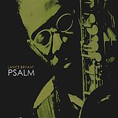 Psalm by Lance Bryant