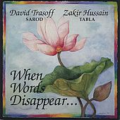 When Words Disappear . . . by Various Artists