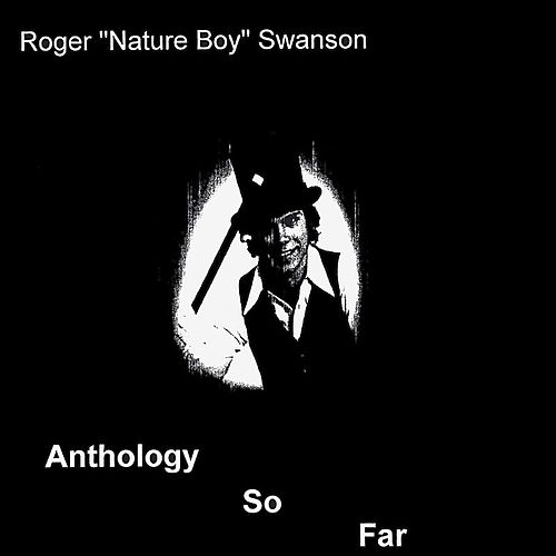 Anthology So Far by Roger