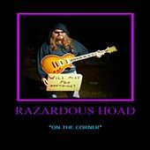 On the Corner by Razardous Hoad